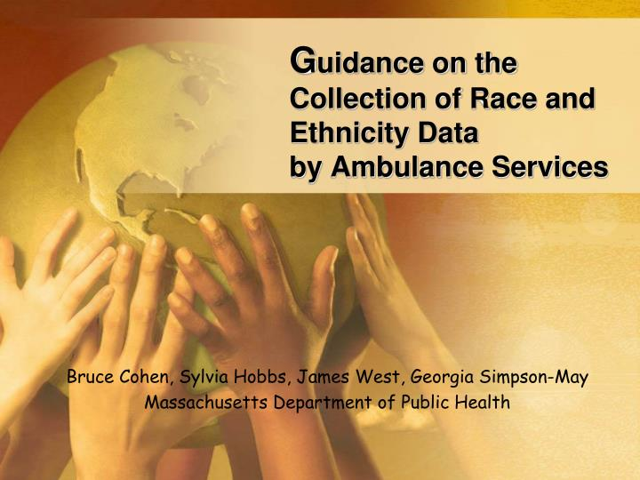 G uidance on the collection of race and ethnicity data by ambulance services
