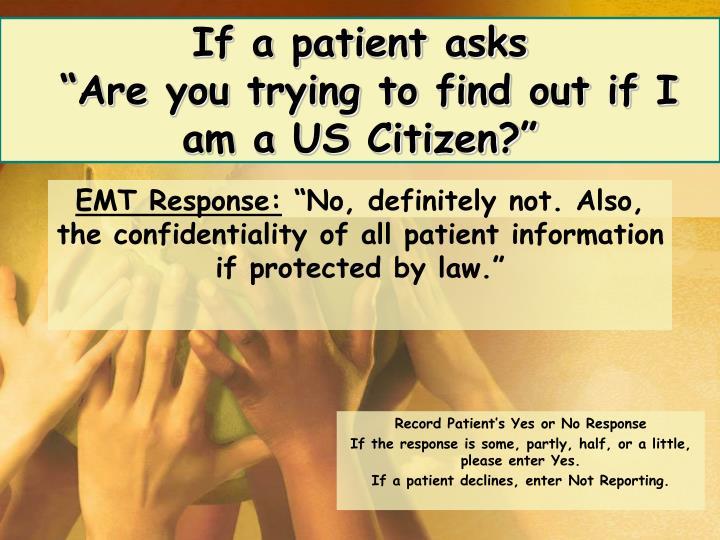If a patient asks
