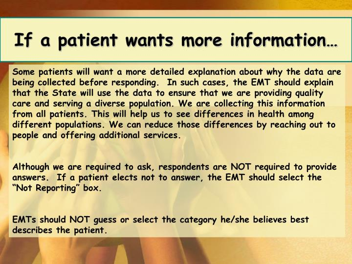 If a patient wants more information…