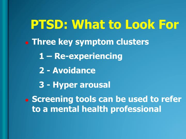 PTSD: What to Look For