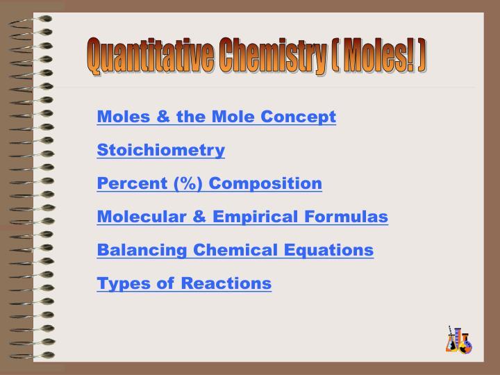 Quantitative Chemistry ( Moles! )