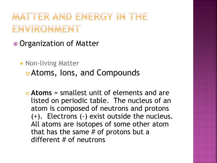 Matter and energy in the environment