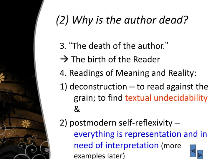 (2) Why is the author dead?
