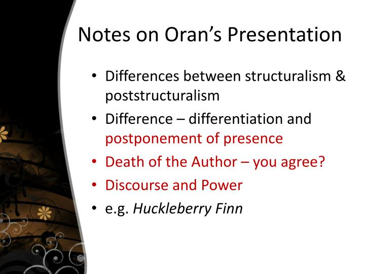 Notes on Oran's Presentation