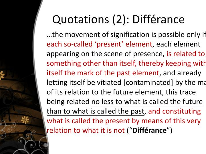 Quotations (2): Différance