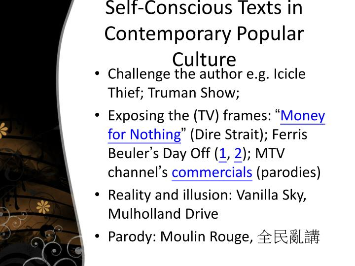 Self-Conscious Texts in Contemporary Popular Culture