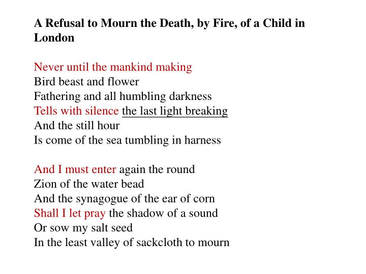 A Refusal to Mourn the Death, by Fire, of a Child in London