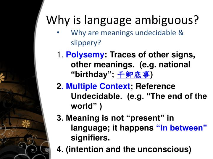 Why is language ambiguous?