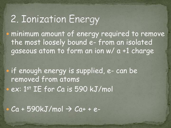 2. Ionization Energy