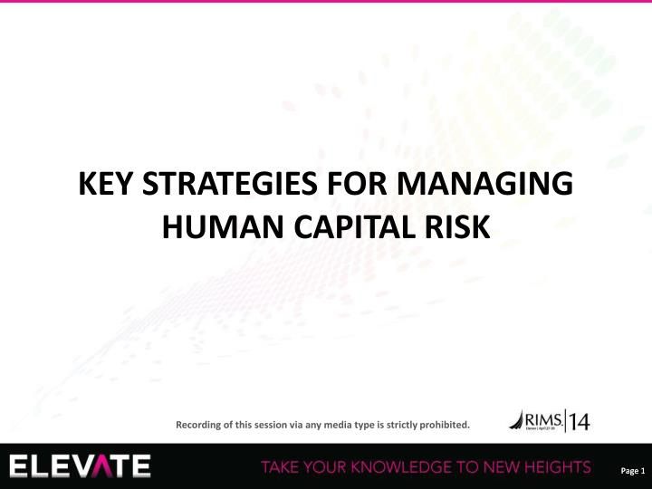 Key strategies for managing human capital risk