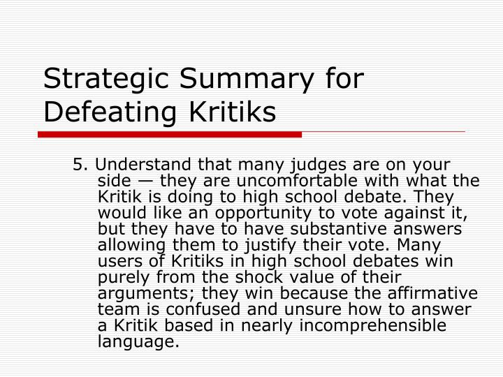 Strategic Summary for Defeating Kritiks