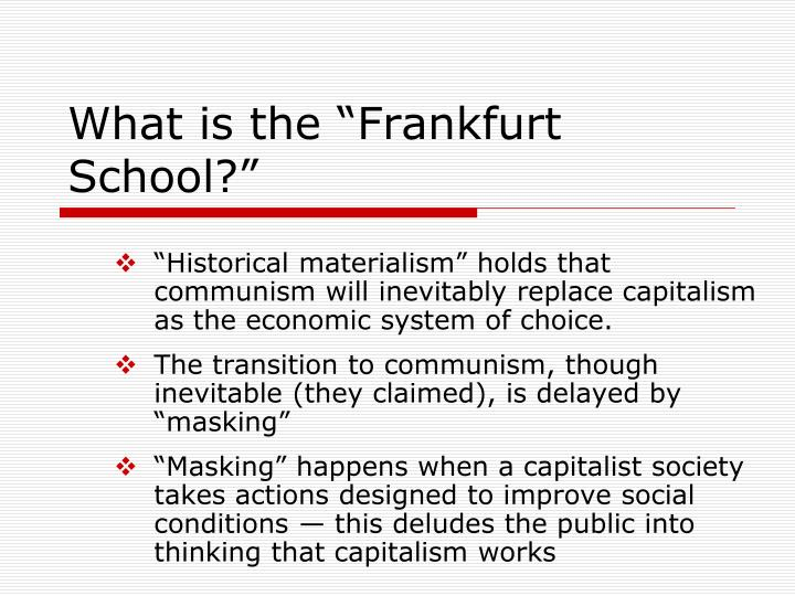 "What is the ""Frankfurt School?"""