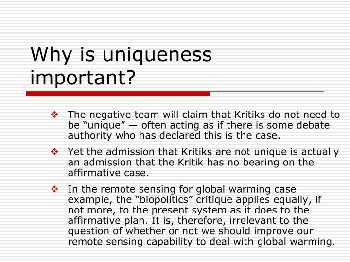 Why is uniqueness important?