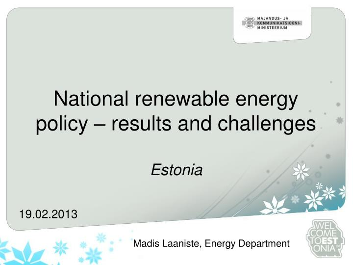 national renewable energy policy results and challenges estonia