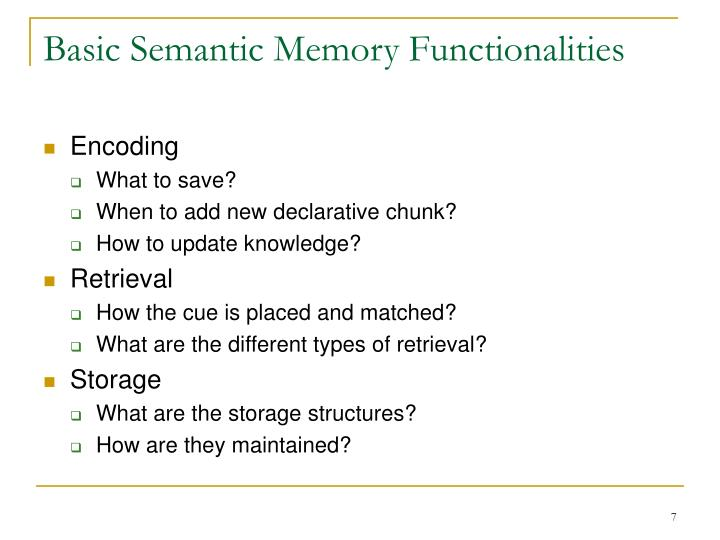 Basic Semantic Memory Functionalities