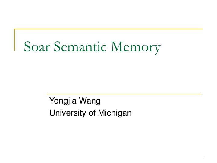 Soar semantic memory