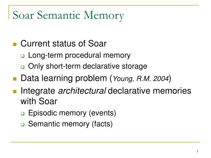Soar semantic memory1