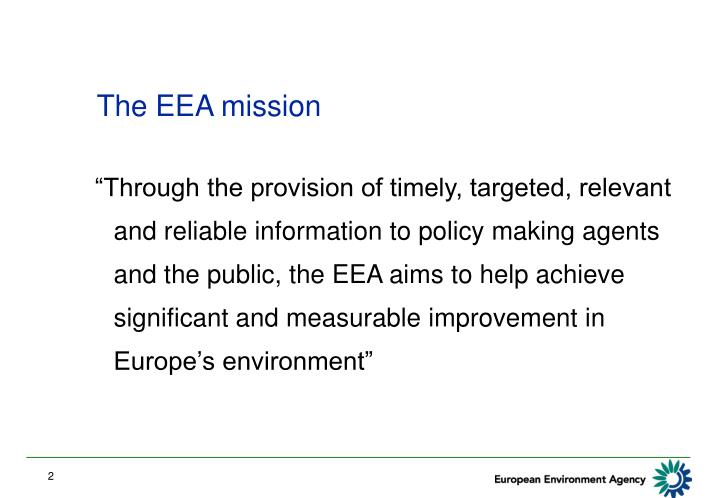 The EEA mission