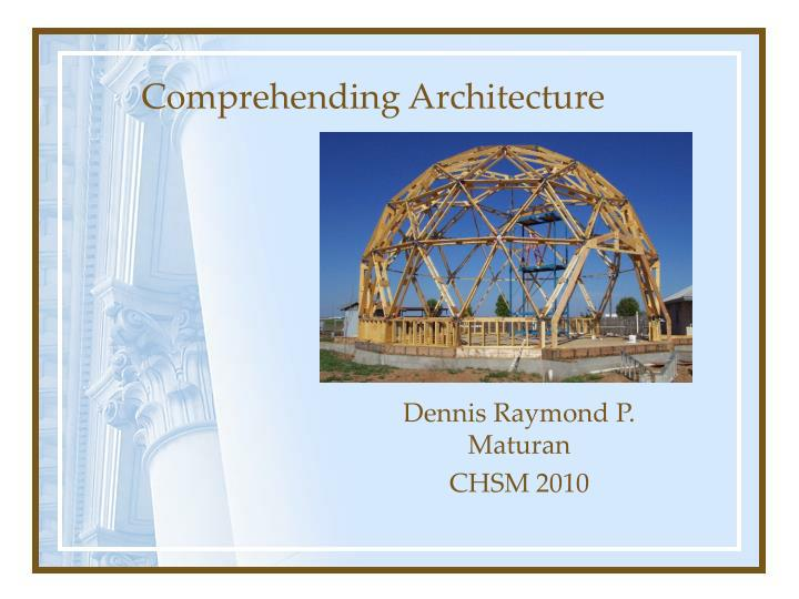 Comprehending Architecture