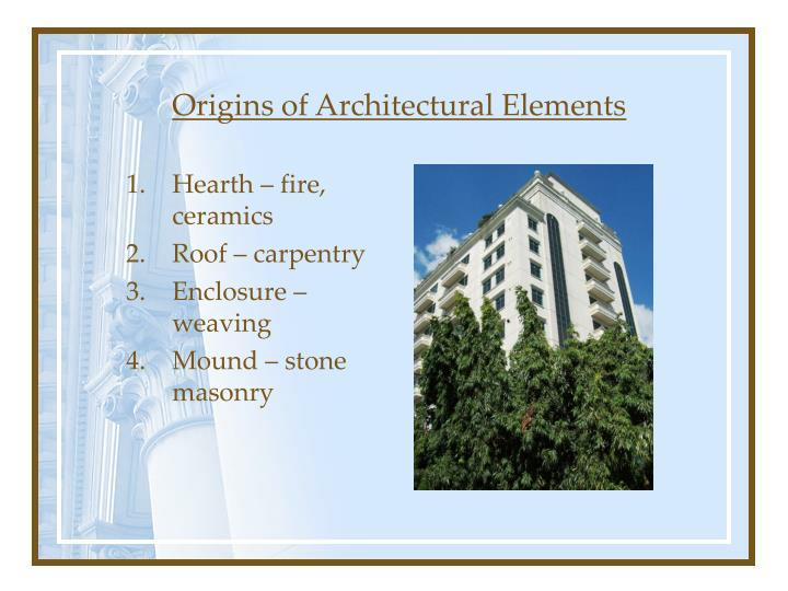 Origins of Architectural Elements
