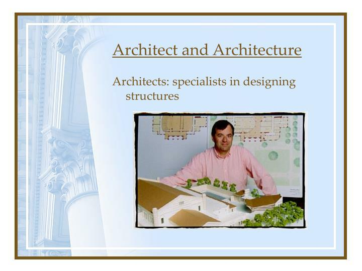 Architect and Architecture