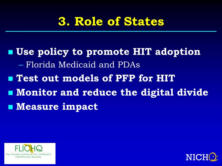 3. Role of States