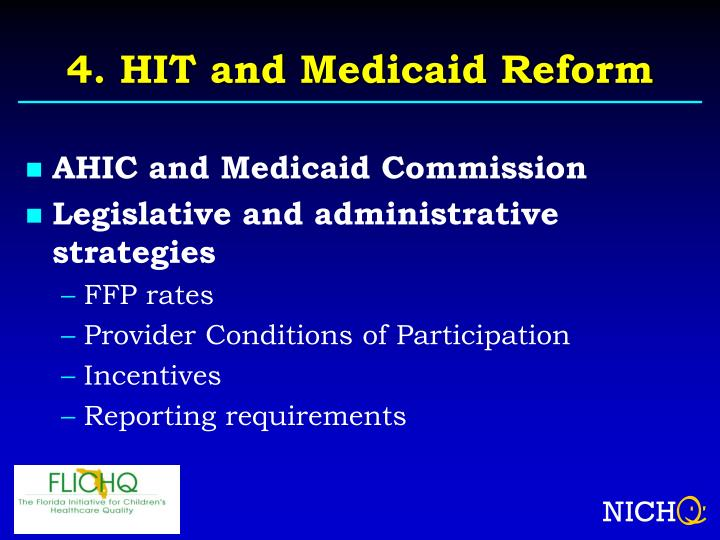 4. HIT and Medicaid Reform