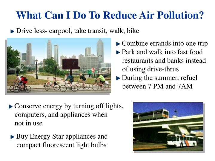 What Can I Do To Reduce Air Pollution?