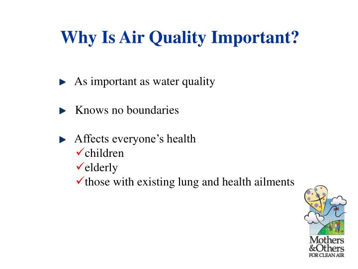 Why Is Air Quality Important?