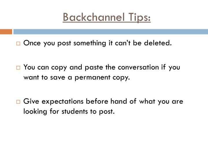 Backchannel Tips: