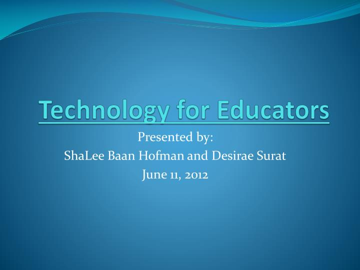 Technology for educators