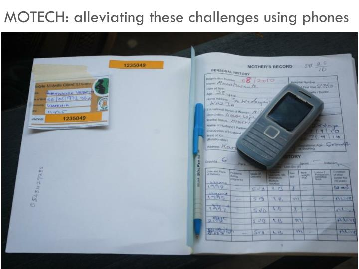 MOTECH: alleviating these challenges using phones
