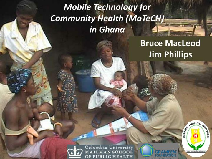 Mobile Technology for Community Health (MoTeCH)