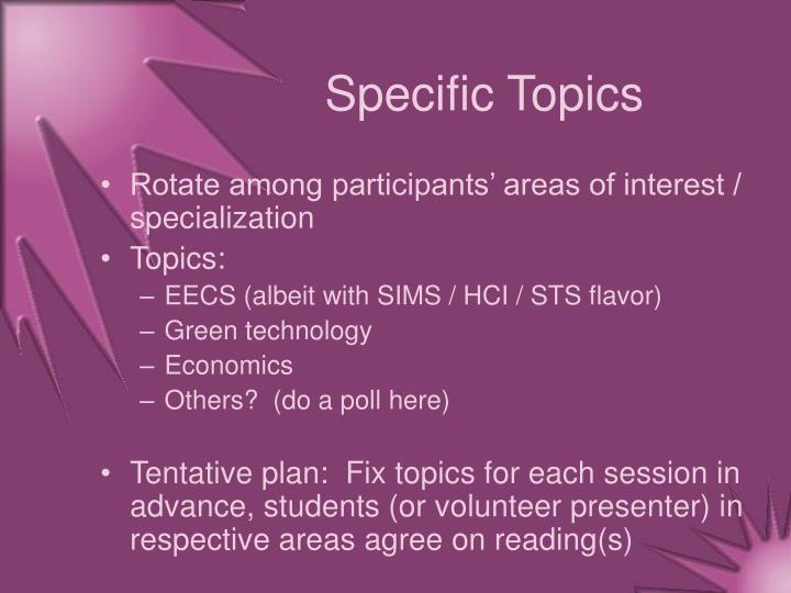Specific Topics