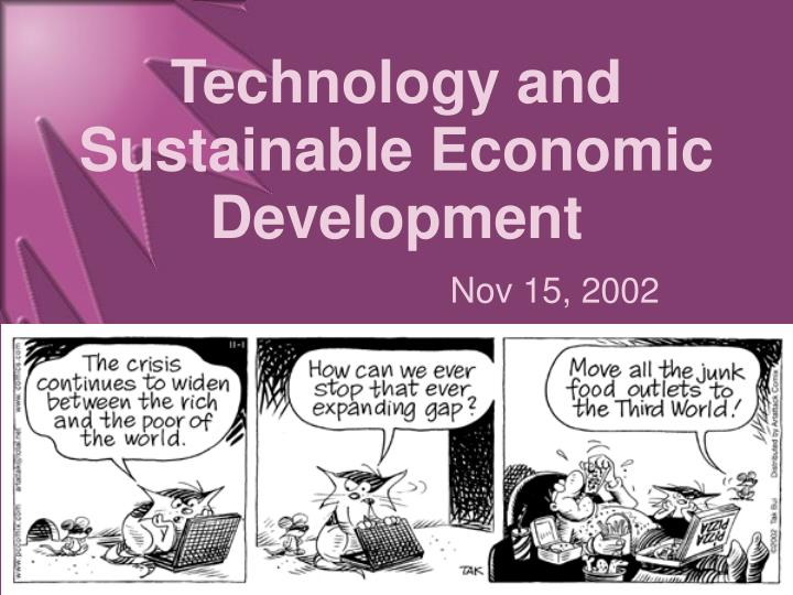 Technology and Sustainable Economic Development