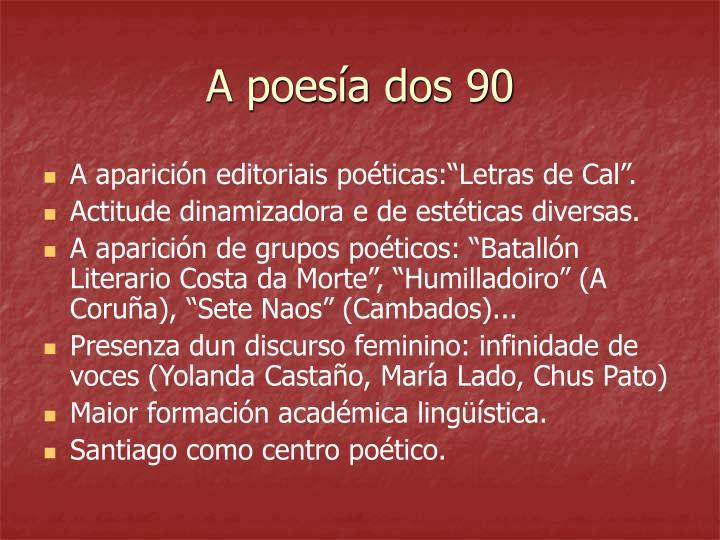 A poesía dos 90