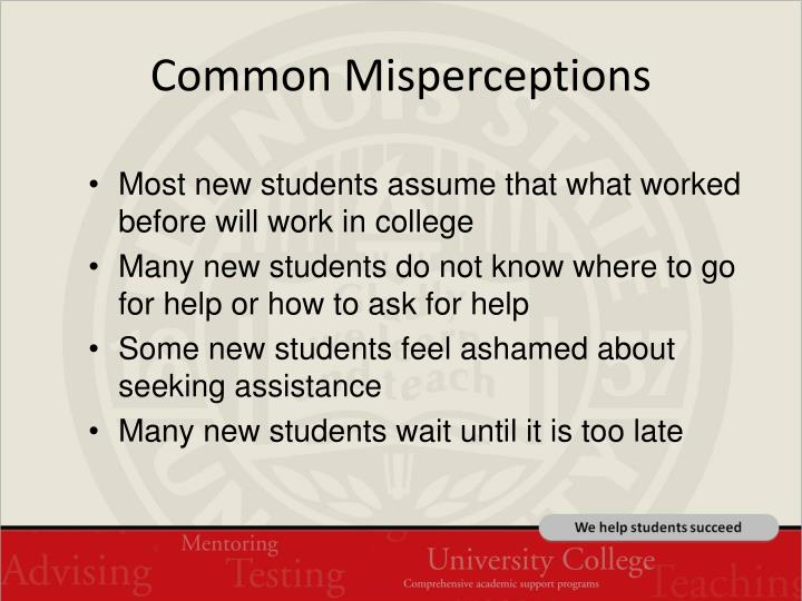 Common Misperceptions