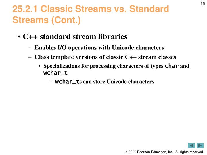 25.2.1 Classic Streams vs. Standard Streams (Cont.)