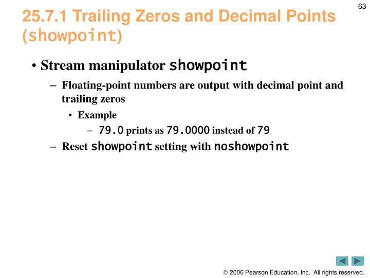 25.7.1 Trailing Zeros and Decimal Points (