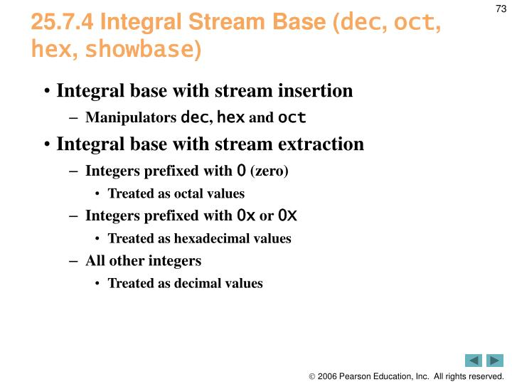 25.7.4 Integral Stream Base (