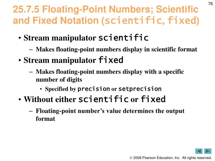 25.7.5 Floating-Point Numbers; Scientific and Fixed Notation (