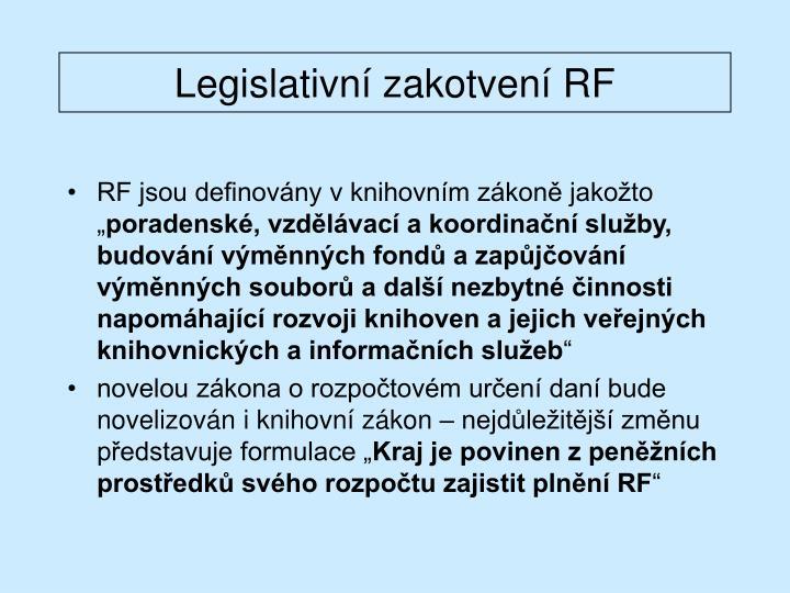 Legislativní zakotvení RF