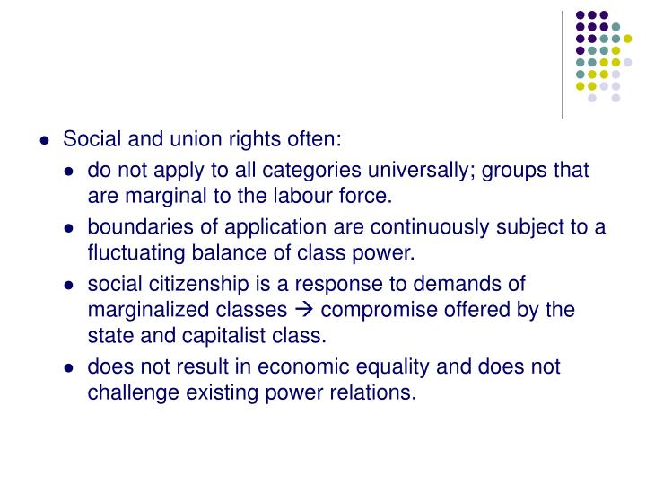 Social and union rights often: