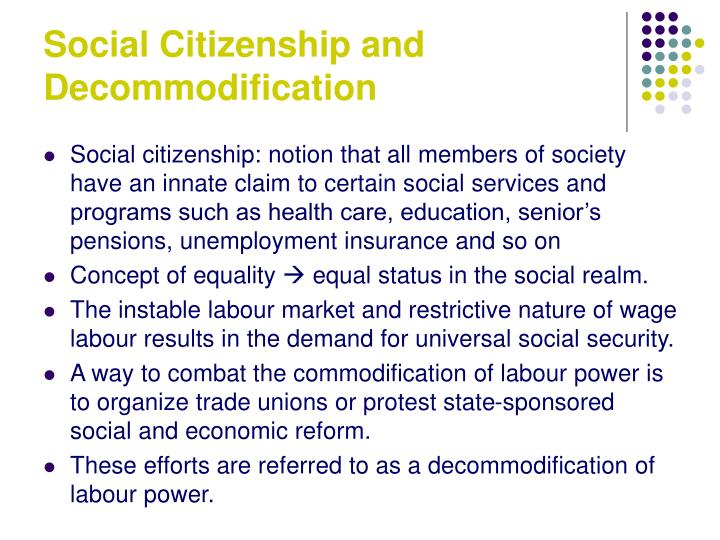Social Citizenship and Decommodification