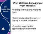 what will earn engagement from members