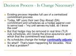 decision process is change necessary