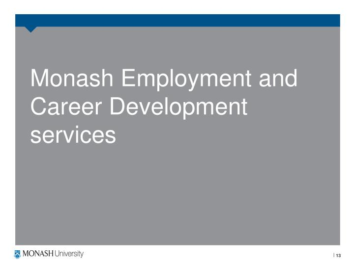 Monash Employment and Career Development services