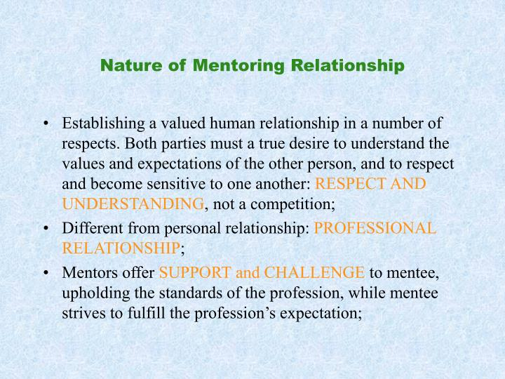 Nature of Mentoring Relationship