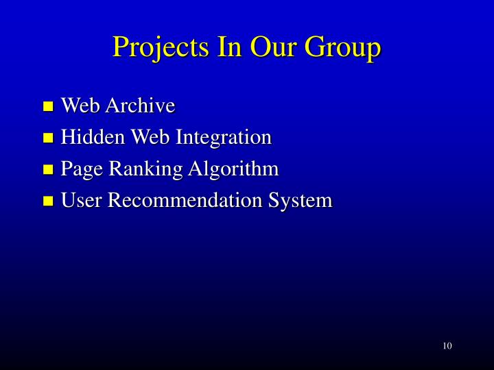 Projects In Our Group