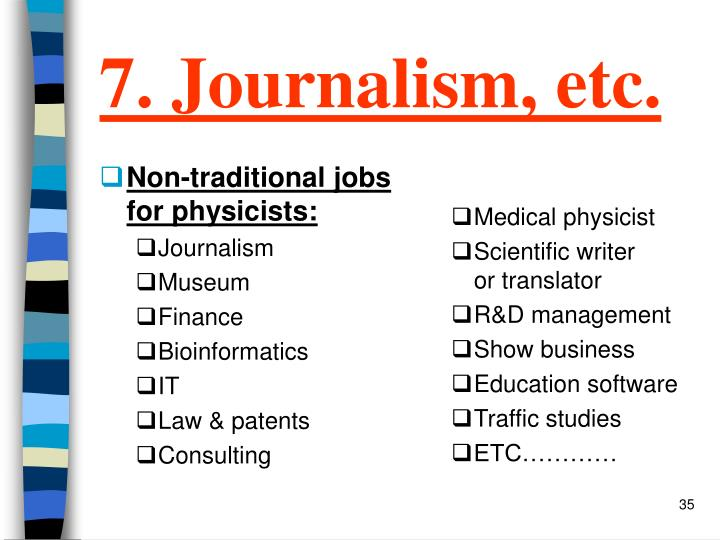 7. Journalism, etc.
